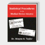 Statistical Procedures for the Medical Device Industry